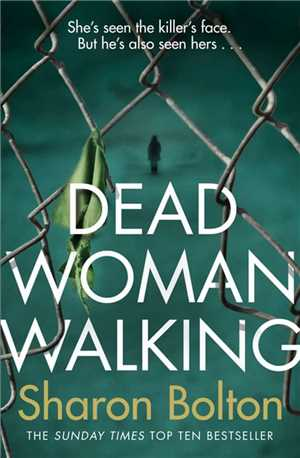 Download Dead Woman Walking - Sharon Bolton EN EPUB MOBI AZW3 ebook ps