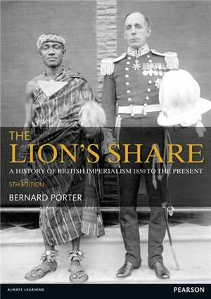 Download The Lion's Share - A History of British Imperialism 1850-2011, 5th Edition epub