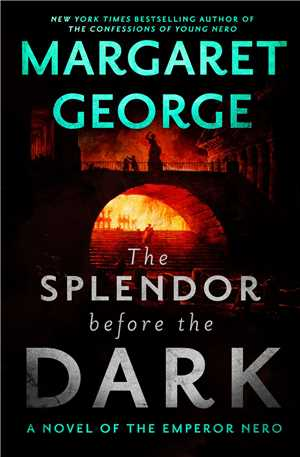 Download The Splendor Before the Dark by Margaret George EPUB