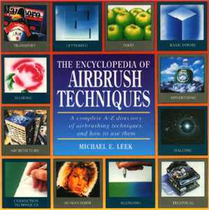 Download The Encyclopedia of Airbrush Tecniques