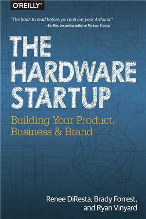 Download The Hardware Startup - Building Your Product, Business and Brand - 1st Edition 2015 Pdf & Epub