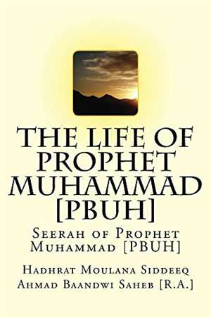 Download The Life Of The Prophet Muhammad PBUH