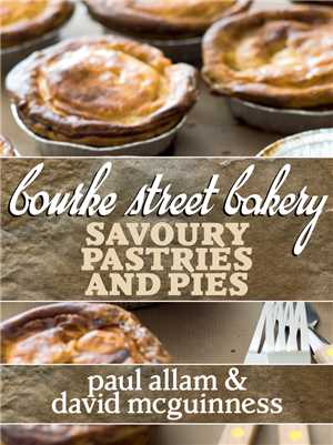 Download Bourke Street Bakery: Savoury Pastries and Pies
