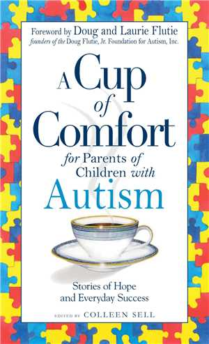 Download A Cup of Comfort for Parents of Children with Autism - Colleen Sell PDF