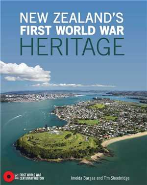 Download New Zealand's First World War Heritage FreeCourseWeb First World War Centenary History series