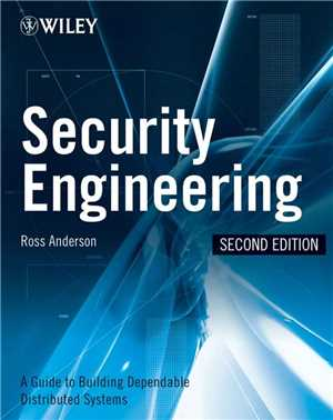 Download Security Engineering A Guide to Building Dependable Distributed Systems, 2nd Edition