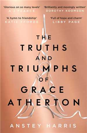 Download The Truths and Triumphs of Grace Atherton by Anstey Harris EPUB