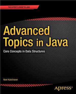 Download Advanced Topics in Java Core Concepts in Data Structures
