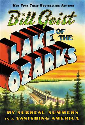 Download Lake of the Ozarks by Bill Geist EPUB