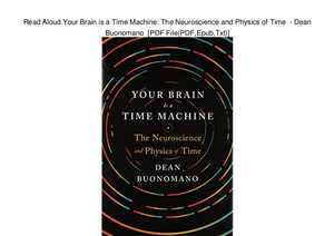 Download Your Brain Is a Time Machine The Neuroscience and Physics of Time by Dean Buonomano ePUB eBOOK-ZAK