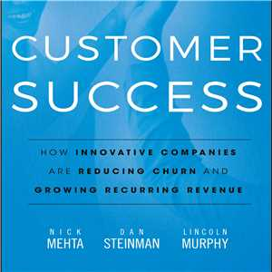 Download Customer Success by Nick Mehta, Dan Steinman, L Murphy EPUB