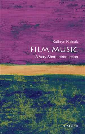Download Film Music: A Very Short Introduction by Kathryn Kalinak EPUB
