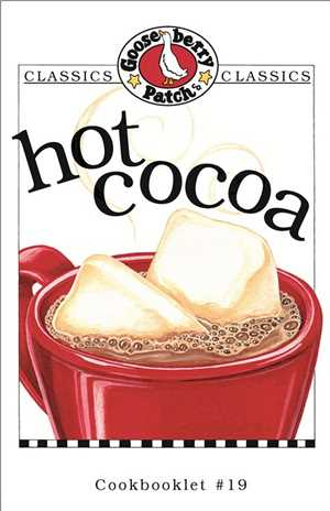 Download Hot Cocoa Cookbook by Gooseberry Patch